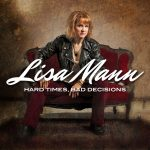 "Lisa Mann wins second BMA, releases new CD ""Hard Times, Bad Decisions"""